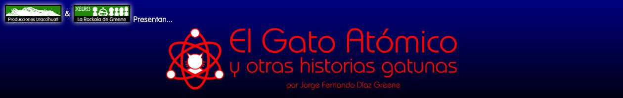 El Gato Atómico y Otras Historias Gatunas